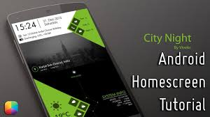 Android Home City Night By Viveks Android Homescreen Tutorial Youtube