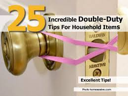 25 incredible double duty tips for household items