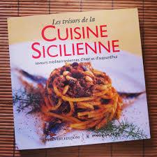 cuisine sicilienne dans ma cuisine des recettes siciliennes chez laure t