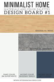 Home Design Board by Minimalist Home Essentials Materials And Color Palette Interior