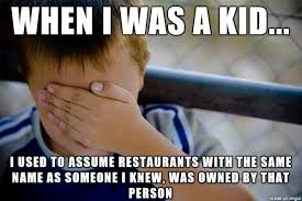Owned Meme - why wouldnt ryans steakhouse be owned by my friend ryan meme guy