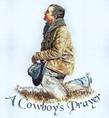a cowboys last prayer cowboy s thanksgiving prayer i