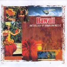 hawaii photo album unknown artist hawaii anthology of hawaiian cd album