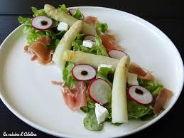 cuisiner asperge salade d asperges jambon cru et chèvre frais la cuisine d adeline