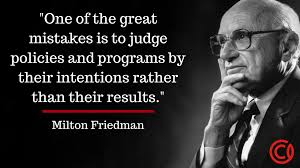 quote for volunteers motivation milton friedman the most quotable economist capitalism com