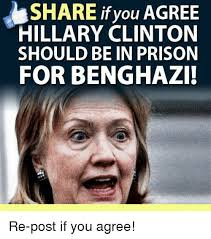 Hillary Clinton Cell Phone Meme - share if you agree hillary clinton should be in prison for benghazi