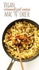 vegan caramelized onion mac u0027n u0027 cheese minimalist baker recipes