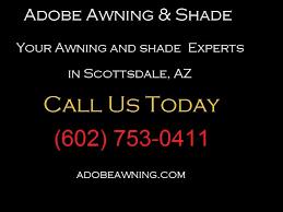 Peoria Tent And Awning Adobe Awning U0026 Shade Awnings 3346 W Flower St Phoenix Az