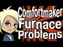 Comfort Maker Ac Comfortmaker Furnace Problems Youtube