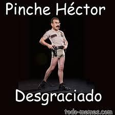 Hector Meme - arraymeme de pinche héctor desgraciado