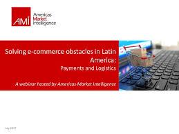 Webinar E Commerce Logistics Oct Solving E Commerce Obstacles In America In 2018