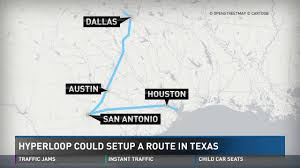 Traffic Map Dallas by Hyperloop Train Could Get You To Major Texas Cities In Minutes