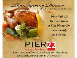 thanksgiving offers pier 22 restaurant patio ballroom and catering offers a