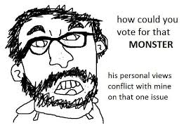 How Could You Meme - how could you vote for that monster counter signal memes know
