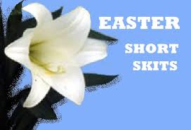 easter plays for kids skits for easter christian dramas skits easter