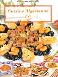 cuisine alg駻ienne cuisine algérienne n 1 d après rachid amhaouche librairie sana