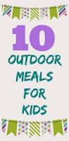 Dinner Ideas For Families Where To Wednesday Outdoor Dining For Kids The Chirping Moms