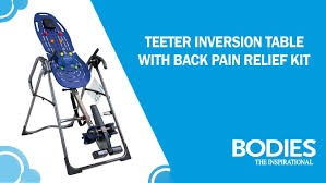 teeter inversion table reviews review teeter ep 960 ltd inversion table with back pain relief kit