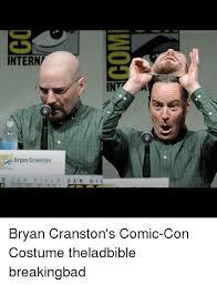 Bryan Meme - intern int bryan cranston san die g 0 s a n di e bryan cranston s