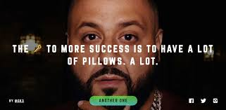 Meme Quote Generator - dj khaled s snapchat quotes all on one motivating website