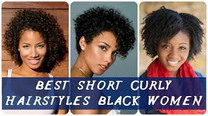 40 best best short curly hairstyles black women youtube