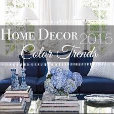 home design color trends 2015 home décor color trends 2015 adams homes