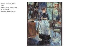 Paint Handling Assignments Impressionistic  Hardedge - Berthe morisot in the dining room