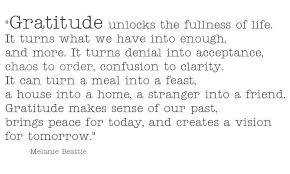 gratitude unlocks the fullness of it turns what we into
