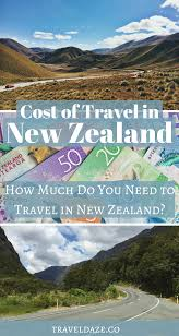 Cost of traveling new zealand how much do you really need