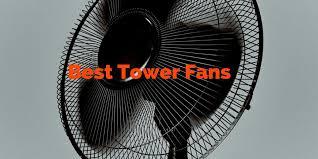 best quiet tower fan best tower fan reviews 2017 guide