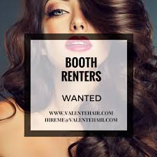 booth rental booth rental stylists wanted valente hair
