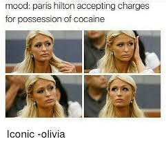 Paris Hilton Meme - mood paris hilton accepting charges for possession of cocaine