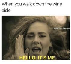 Funny Wine Memes - wine meme 20 funny memes if you love wine and need a drink
