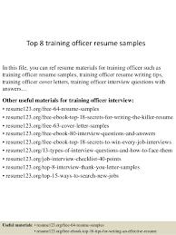 Sample Resume For Employment by Top 8 Training Officer Resume Samples 1 638 Jpg Cb U003d1429947965