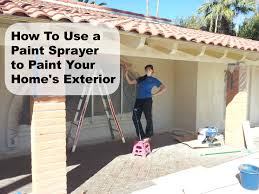how to paint your house how to use a paint sprayer to paint your house