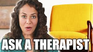 a therapist answers questions you u0027re too afraid to ask youtube