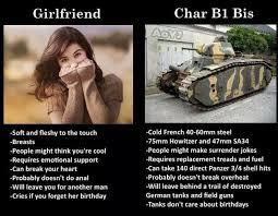 Tank Meme - who needs a girlfriend when you have a tank meme guy