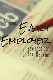 resume builder tips 137 best resume tips images on pinterest resume tips career 5 things every employer searches for on your resume resume resumetips cv