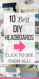 10 best diy headboards the best diys on the web that amaze you