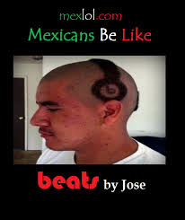 Jose Meme - mexicans be like beats by jose
