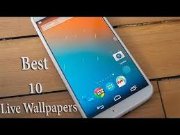 live wallpapers android top 10 best live wallpapers for android 2014