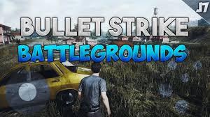 pubg mobile pubg for mobile bullet strike battlegrounds gameplay youtube