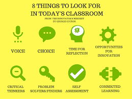 8 things to look for in today u0027s classroom u2013 the principal of change