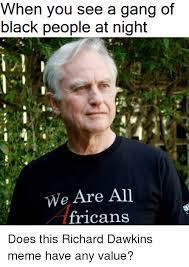 Memes Dawkins - 25 best memes about richard dawkins meme richard dawkins memes