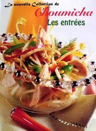 cuisine de choumicha la cuisine algérienne choumicha les entrees