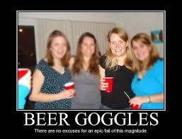 Beer Goggles Meme - 30181 jpg