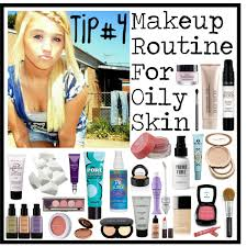 step by makeup for oily skin the best tips and tutorials