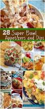 super bowl appetizers splendiferous super bowl a scrumptious life together with super