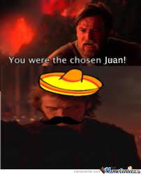 Juan Meme - the chosen juan by thezephyrishere meme center