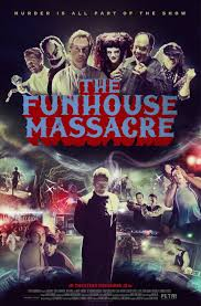 the horrors of halloween the funhouse massacre 2015 poster